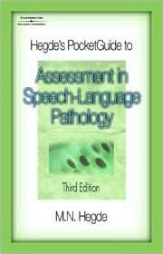 Hegde's PocketGuide to Assessment in Speech-Language Pathology 3th (third) edition Text Only ebook