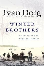 Winter Brothers : A Season at the Edge of America