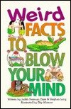 Weird Facts to Blow Your Mind, Judith F. Clark, 0843135794