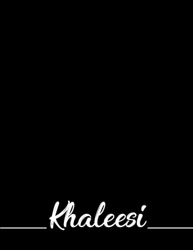 Read Online Khaleesi: 110 Pages 8.5x11 Inches Black Pastel Design Journal with Lettering Name, Journal Composition Notebook for Girl ebook