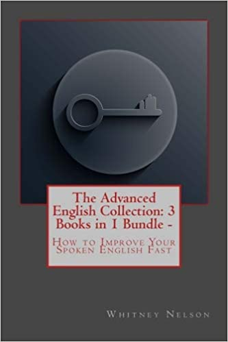 The Advanced English Collection 3 Books In 1 Bundle How To