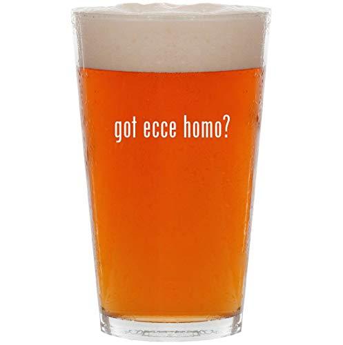 got ecce homo? - 16oz All Purpose Pint Beer Glass