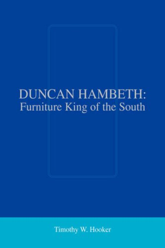 Duncan Hambeth: Furniture King of the South