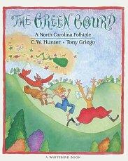 The Green Gourd: A North Carolina Folktale