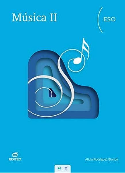 Música II ESO (Secundaria): Amazon.es: Rodríguez Blanco, Alicia ...