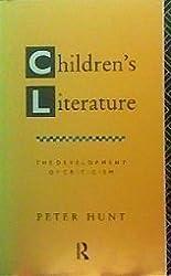 Children's Literature: The Development of Criticism
