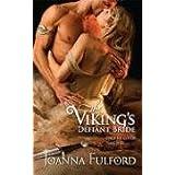 The Viking's Defiant Bride (Victorious Vikings Book 1)