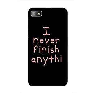 Cover It Up - I Never Finish Anythi BlackBerry Z10 Hard Case