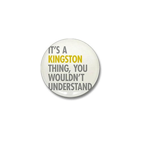 CafePress Its A Kingston Thing Mini Button 1