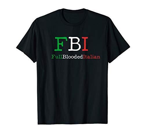 FBI - Full Blooded Italian Shirt ()