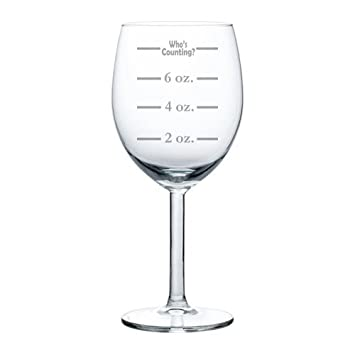 Wine Glass Goblet Funny Measuring Cup Ounces Whos Counting 10 oz MIP