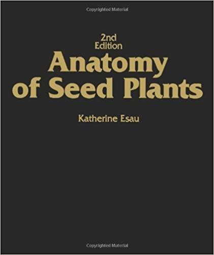 Book Anatomy of Seed Plants 2e by Katherine Esau (1977-01-12)