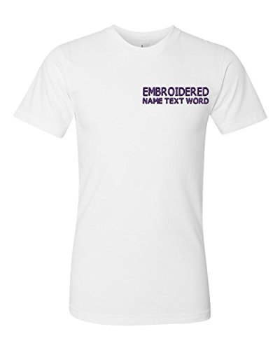 - Custom Embroidered Tshirts Personalized Text Embroidery T-Shirt Fine Jersey - White Small