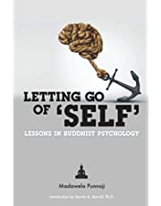 Letting Go of 'Self': Lessons in Buddhist Psychology