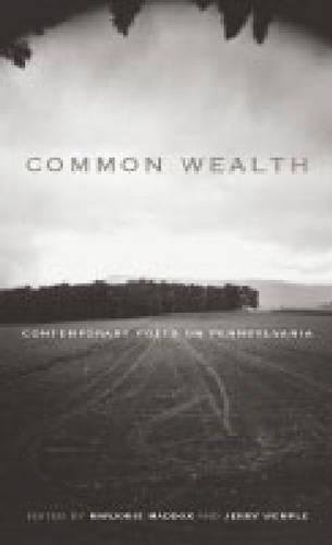 Common Wealth: Contemporary Poets on Pennsylvania (Keystone Books)