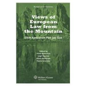 Views of European Law Fron the Mountain: Liber Amicorum for Piet Jan Slot by M.K. Bulterman (Editor), L. Hancher (Editor), A. McDonnell (Editor), (1-Feb-2009) Hardcover