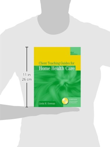 Client Teaching Guides for Home Health Care (Gorman, Client Teaching Guides for Home Health Guides) - medicalbooks.filipinodoctors.org
