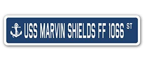 (Cheyan USS Marvin Shields FF 1066 Street Sign Navy Ship Veteran Sailor Vet USN Gift Metal Sign 4