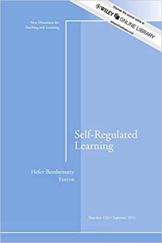 New Report On Self Regulation And >> Self Regulated Learning New Directions For Teaching And Learning