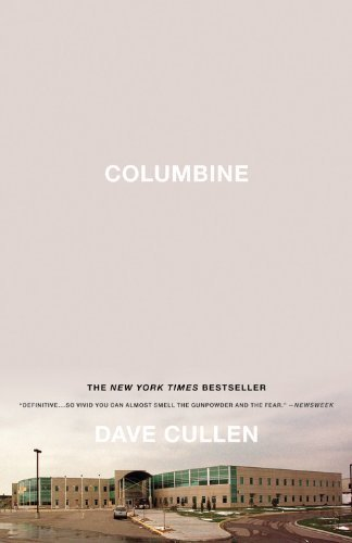 Columbine 1st (first) Paperback Editio Edition by Cullen, Dave published by Twelve (2010)