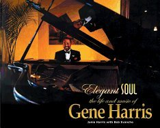 Elegant Soul Life And Music Of Gene Harris [PB,2005]