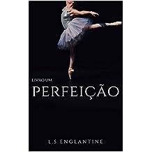 Perfeição (Série Maestria Livro 1)
