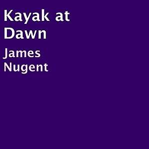 Kayak at Dawn Audiobook
