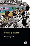 img - for Lejana y Oscura book / textbook / text book