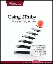 Using JRuby: Bringing Ruby to Java 1st (first) edition Text Only by Example Product Manufacturer