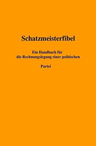 schatzmeisterfibel-ein-handbuch-fr-die-rechnungslegung-einer-politischen-partei