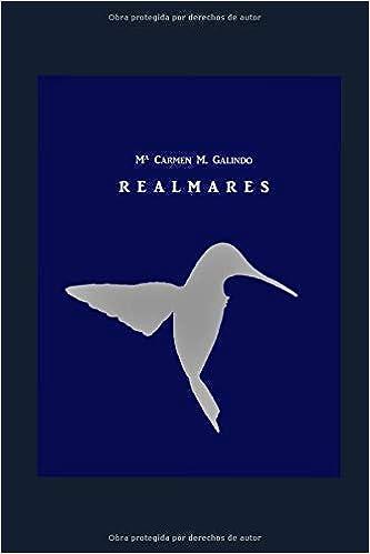 Amazon.com: Realmares (Spanish Edition) (9781973208709): Mª Carmen M. Galindo: Books