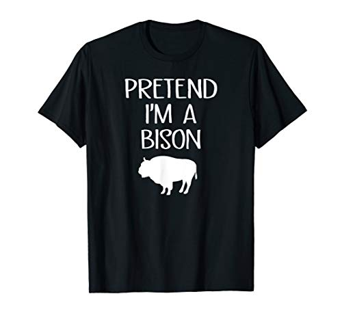 Lazy Halloween Costume Pretend I'm A Bison T Shirt -