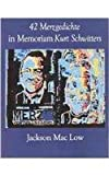 42 Merzgedichte, February, 1987 - September, 1989, Jackson Mac Low, 0882681451