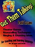 Get Them Talking!, Patti Lorenzo, 0965098079