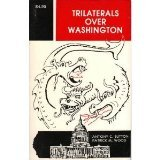 Trilaterals Over Washington, Sutton, Anthony C. and Wood, Patrick M., 0933482019