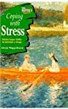Coping with Stress, Concordia Publishing Staff and Alexis Wappelhorst, 0570095514