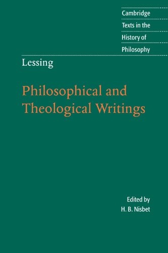 Lessing: Philosophical and Theological Writings (Cambridge Texts in the History of Philosophy)