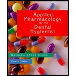 Applied Pharmacology for the Dental Hygienist (4th, 00) by PharmD, Barbara Requa-Clark [Paperback (2000)]