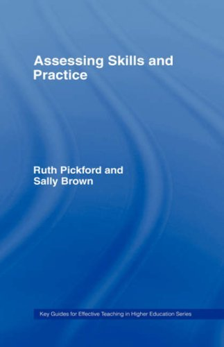 Download Assessing Skills and Practice (Key Guides for Effective Teaching in Higher Education) Pdf