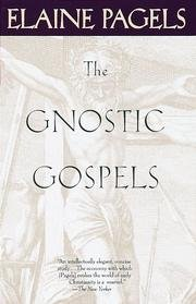 Gnostic Gospels; Adam, Eve, And The Serpent; Origin Of Satan (Elaine Pagels Adam Eve And The Serpent)