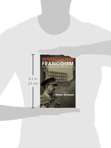 Interrogating Francoism: History and Dictatorship in Twentieth-Century Spain: Amazon.es: Helen Graham: Libros en idiomas extranjeros