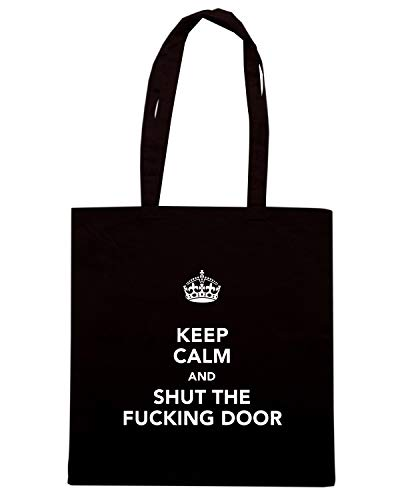 Speed Shirt Borsa Shopper Nera TKC0434 KEEP CALM AND SHUT THE FUCKING DOOR