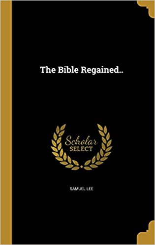 The Bible Regained..