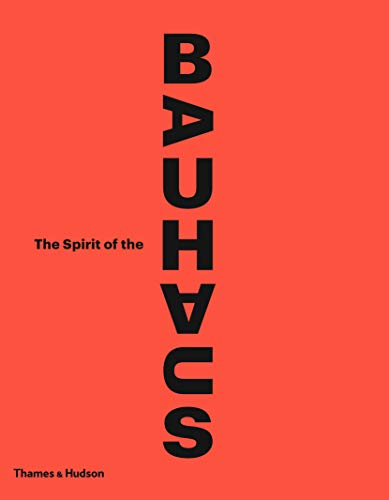 Image of The Spirit of the Bauhaus