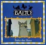 img - for Balto The Hero! book / textbook / text book