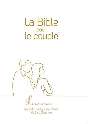 Amazon.fr - La Bible pour le couple : Couverture blanche, tranche ...