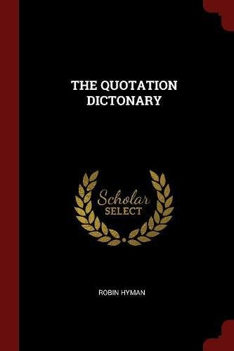 THE QUOTATION DICTONARY