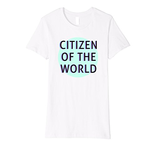 Womens Citizen of the World T-shirt. Humanitarian Tees Large White