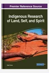 Indigenous Research of Land, Self, and Spirit (Advances in Religious and Cultural Studies) Hardcover