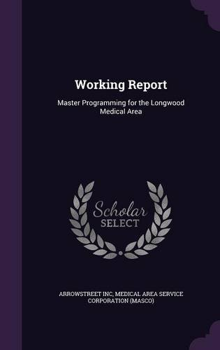 Download Working Report: Master Programming for the Longwood Medical Area pdf